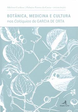 Medicina e Cultura nos Colóquios de Garcia de Orta